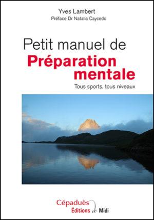 Petit manuel Préparation Mentale