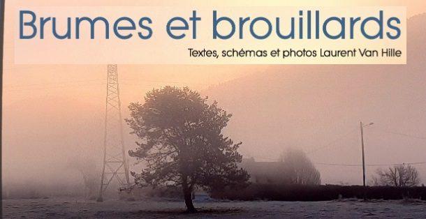 Tout savoir sur la brume et le brouillard – Laurent Van Hille