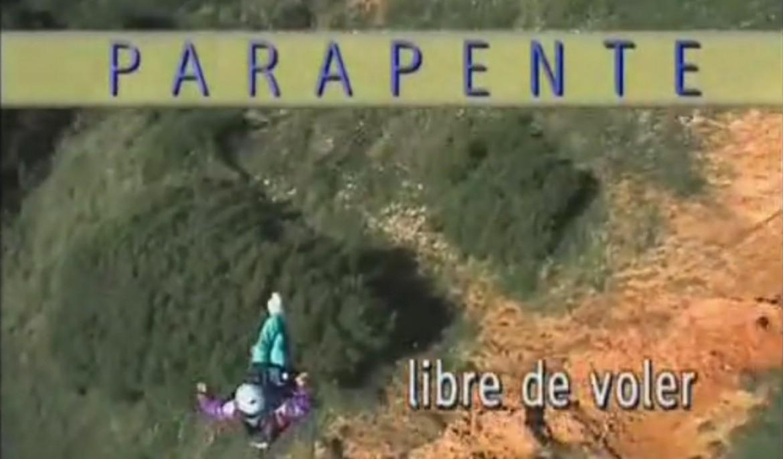 """""""Libre de voler"""", un documentaire sur le parapente (2001)"""