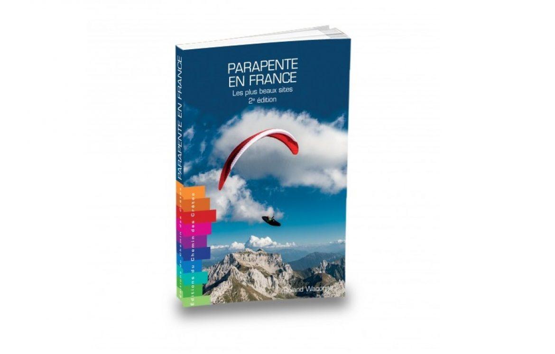 Nouvelle édition du guide « Parapente en France » : plus de sites et d'infos