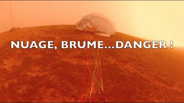 Voler en parapente dans le nuage ou le brouillard : attention danger !